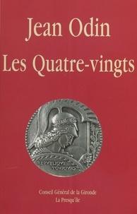 Jean Odin - Les Quatre-vingts.