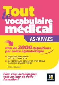 Jean Oglobine - Métiers de la santé - Guide AS/AP/AES - Vocabulaire médical.