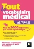 Jean Oglobine - Tout le vocabulaire médical AS/AP/AES.
