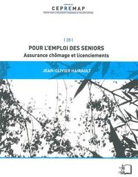 Jean-Olivier Hairault - Pour l'emploi des seniors - Assurance chômage et licenciements.