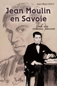 Jean Moulin en Savoie - 1922-1930 Chambéry / Albertville.pdf