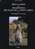 Jean Olléon - Mégalithes et traditions religieuses en Livradois Forez.