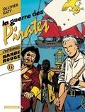 Jean Ollivier et Christian Gaty - Barbe-Rouge Tome 11 : La guerre des pirates - A nous la tortue. L'or et la gloire. La guerre des pirates.