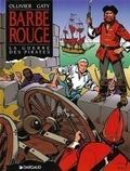 Jean Ollivier et Christian Gaty - Barbe-Rouge - La guerre des pirates.