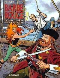 """Jean Ollivier et Christian Gaty - Barbe-Rouge Tome 21 : La flibustière du """"Sans-Pitié""""."""