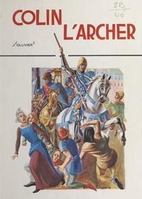Jean Ollivier et Philippe Degrave - Colin l'archer.