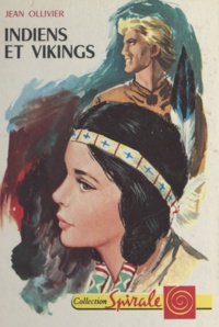 Jean Ollivier et Pierre Le Guen - Indiens et Vikings.