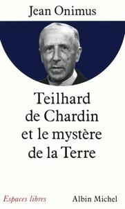 Jean Onimus et Jean Onimus - Teilhard de Chardin.