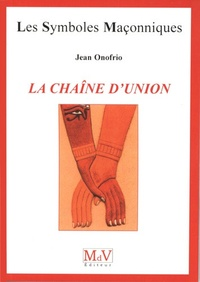 La chaîne d'union - Jean Onofrio |