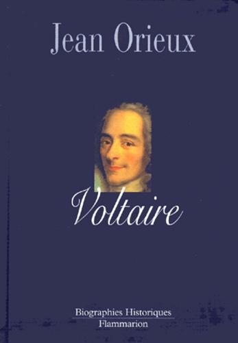 Jean Orieux - Voltaire.