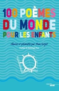 Jean Orizet - 100 poèmes du monde pour les enfants.