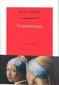 Jean Orizet - L'entretemps - Brèves histoires de l'art.