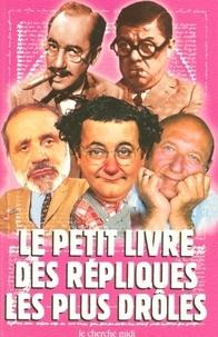 Jean Orizet - Le petit livre des répliques les plus drôles.