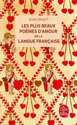 Les Plus Beaux Poèmes Damour De La Langue Française Poche