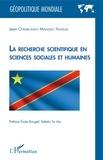 Jean Otemikongo Mandefu - La recherche scientifique en sciences sociales et humaines.