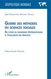 Jean Otemikongo Mandefu Yahisule - Guerre des méthodes en sciences sociales - Du choix du paradigme épistémologique à l'évaluation des résultats.