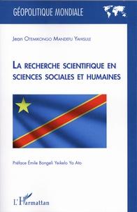 Jean Otemikongo Mandefu Yahisule - La recherche scientifique en sciences sociales et humaines.