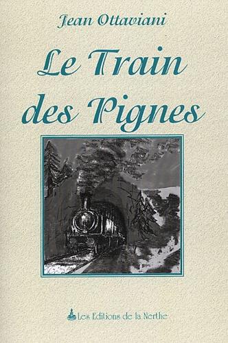 Jean Ottaviani - Le Train des Pignes.