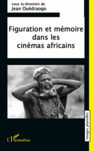 Figuration et mémoire dans les cinémas africains.pdf