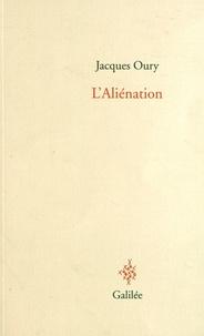 Jean Oury - L'Aliénation - Séminaire de Sainte-Anne, 10e année.