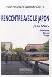 Jean Oury - Rencontre avec le Japon - Jean Oury à Okinawa, Kyoto, Tokyo.