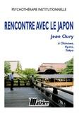 Jean Oury - Rencontre avec le japon.