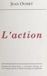 Jean Ousset - L'action.
