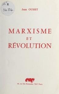 Jean Ousset et Jean Boisot - Marxisme et Révolution.