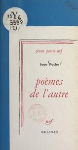 Jean Pache - Poèmes de l'autre.