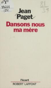 Jean Paget et Michel-Claude Jalard - Dansons-nous ma mère.