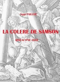 Ibooks télécharge des livres gratuits LA COLERE DE SAMSON par Jean Pailler en francais CHM PDF iBook 9791035908157
