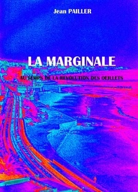 Jean Pailler - LA MARGINALE.