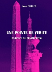 Jean Pailler - UNE POINTE DE VERITE.
