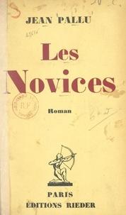 Jean Pallu - Les novices.