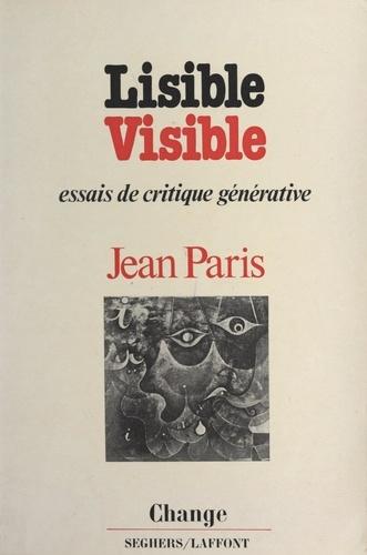 Lisible, visible. Six essais de critique générative