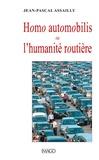 Jean-Pascal Assailly - Homo automobilis ou l'humanité routière.