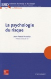 Jean-Pascal Assailly - La psychologie du risque.
