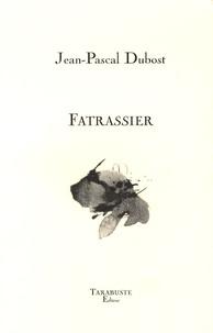 Jean-Pascal Dubost - Fatrassier.