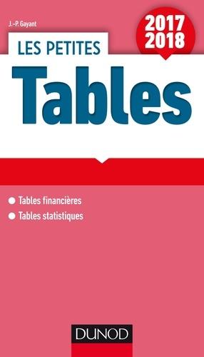 Jean-Pascal Gayant - Les petites Tables - 17 tables financières et statistiques.