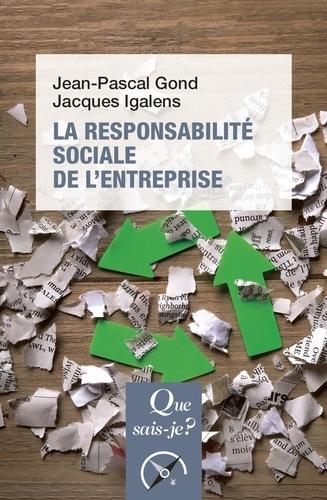La responsabilité sociale de l'entreprise  Edition 2018