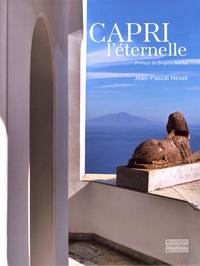 Jean-Pascal Hesse - Capri l'éternelle.