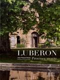 Jean-Pascal Hesse - Luberon - Provence secrète.
