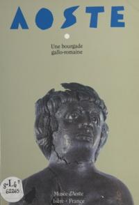 Jean-Pascal Jospin et Colette Laroche - Aoste, bourgade gallo-romaine - Musée d'Aoste (Isère).