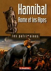 Jean-Pascal Jospin - Hannibal, Rome et les Alpes.