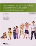 Jean-Pascal Lemelin et Marc A. Provost - Développement social et émotionnel chez l'enfant et l'adolescent - Tome 1, Les bases du développement.