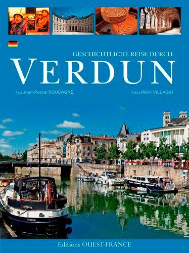 Jean-Pascal Soudagne - Geschichtliche Reise durch Verdun.