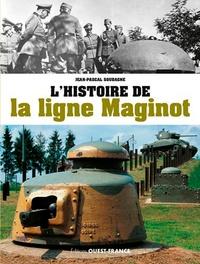 Jean-Pascal Soudagne - L'histoire de la ligne Maginot.
