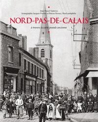 Jean-Pascal Vanhove - Nord-Pas-de-Calais - A travers la carte postale ancienne.