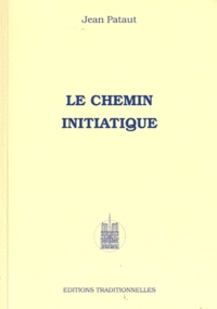 Jean Pataut - Le chemin initiatique.