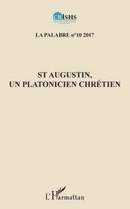 Jean Patrice Ake et  Crishs - St Augustin, un platonicien chrétien.